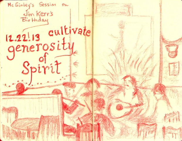 Cultivate generosity of spirit.